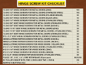 #12 HINGE SCREW COMBO KIT (SAVE $$$)