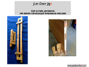 JUST DOOR JIG For GLYNN JOHNSON CONCEALED OVERHEAD HOLDER