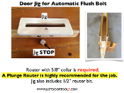 "JUST DOOR JIG For FLUSHBOLTS ( 1 "" wide)"