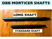 DBB MORTICER STANDARD SHAFT